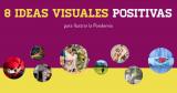 8 Ideas visuales positivas para comunicar e inspirar en tiempos del Coronavirus