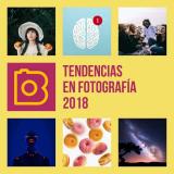 Tendencias en Fotografía 2018: Descubre las Imágenes Más Trendy del Año!