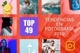 Tendencias en fotografía 2019: 49 Tendencias visuales para hoy