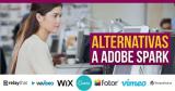 Las 16 mejores alternativas a Adobe Spark 2021 para gráficos, páginas web y vídeo