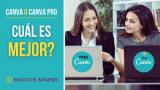 Canva o Canva Pro— cuál es mejor?