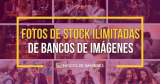 Fotos de Stock Ilimitadas: 4 Ofertas en Imágenes Con Descargas Ilimitadas